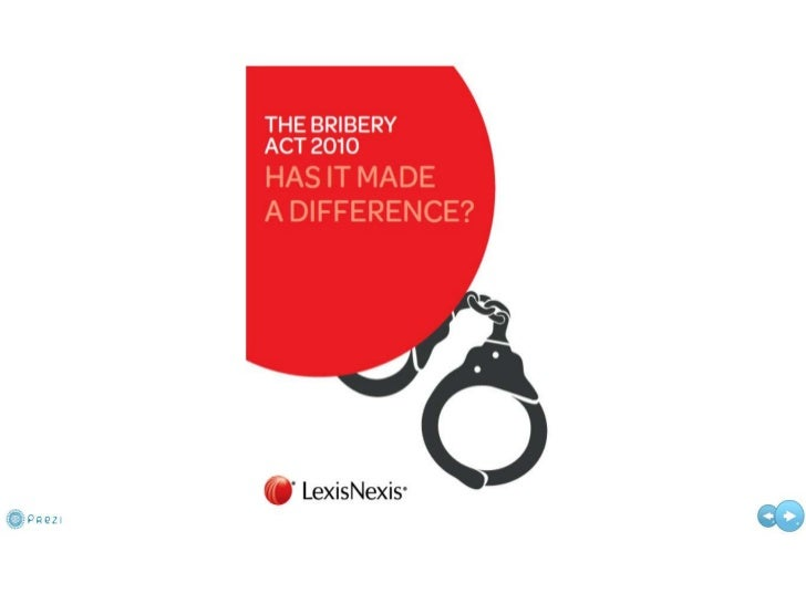Bribery Act 2012: Has it Made a Difference