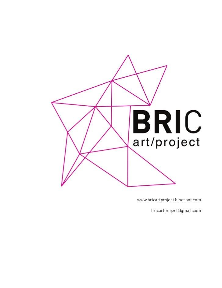 www.bricartproject.blogspot.com      bricartproject@gmail.com