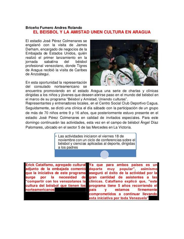 Briceño Fumero Andres Rolando    EL BEISBOL Y LA AMISTAD UNEN CULTURA EN ARAGUAEl estadio José Pérez Colmenares seengalanó...