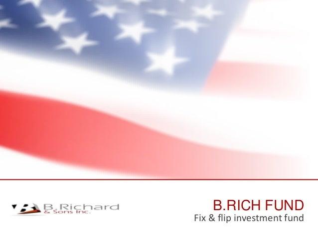 B.RICH FUND Fix & flip investment fund