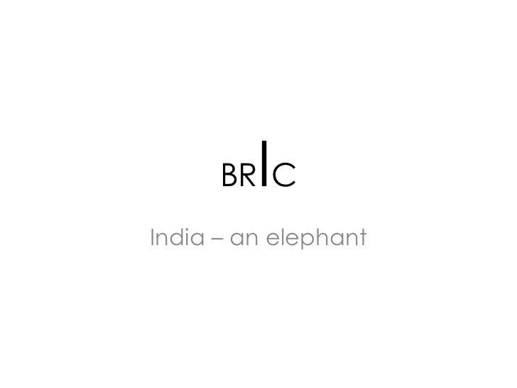 I      BR CIndia – an elephant