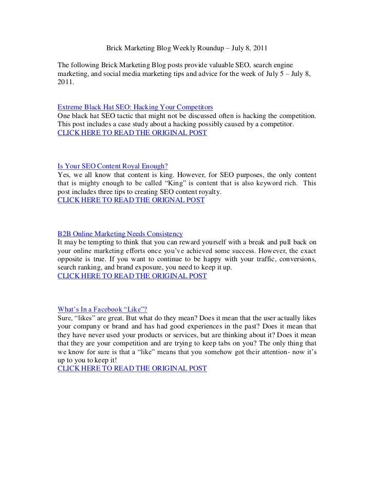 Brick Marketing Blog Weekly Roundup – July 8, 2011<br />The following Brick Marketing Blog posts provide valuable SEO, sea...