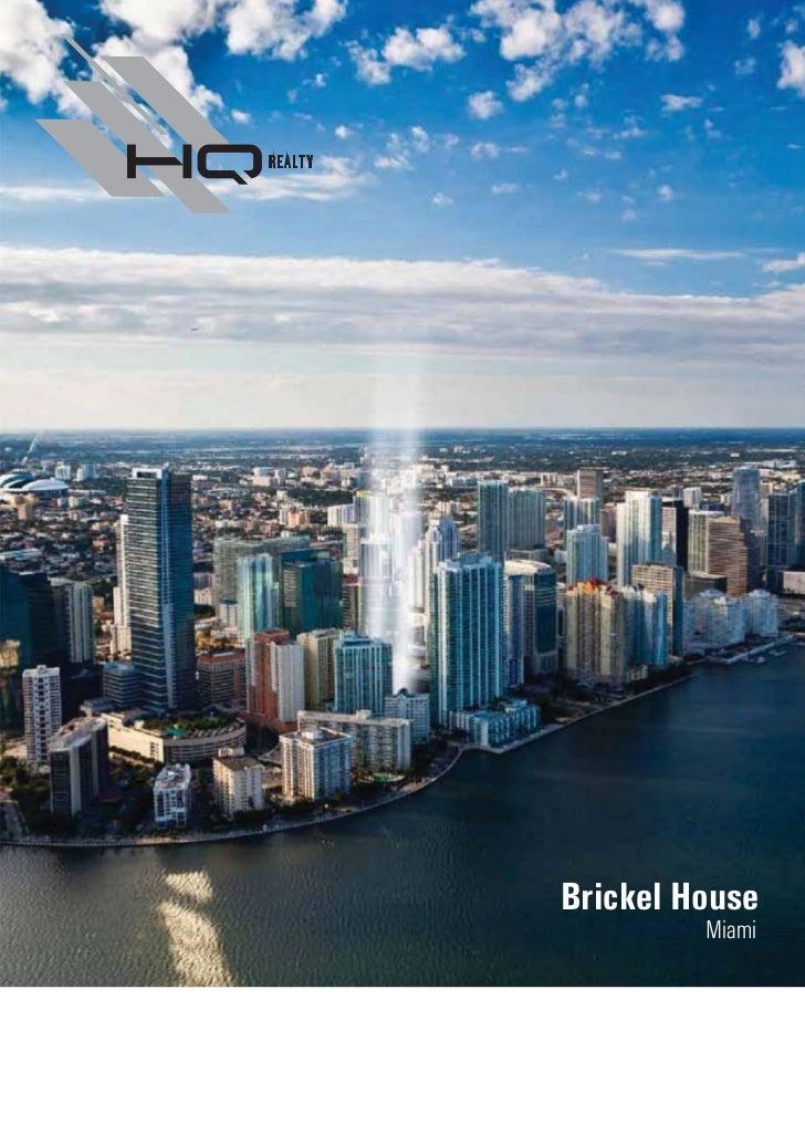 Brickel House Miami
