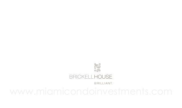 B r i l l i a n t.  www.miamicondoinvestments.com