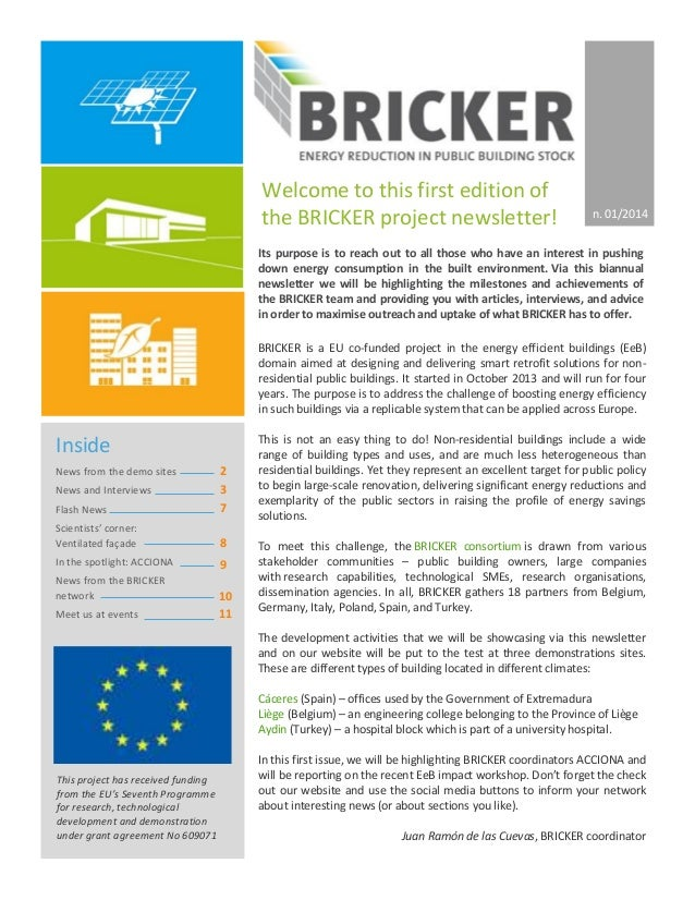 BRICKER is a EU co-funded project in the energy efficient buildings (EeB) domain aimed at designing and delivering smart r...