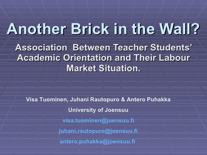 Another Brick in the Wall? Association  Between Teacher Students' Academic Orientation and Their Labour Market Situation. ...