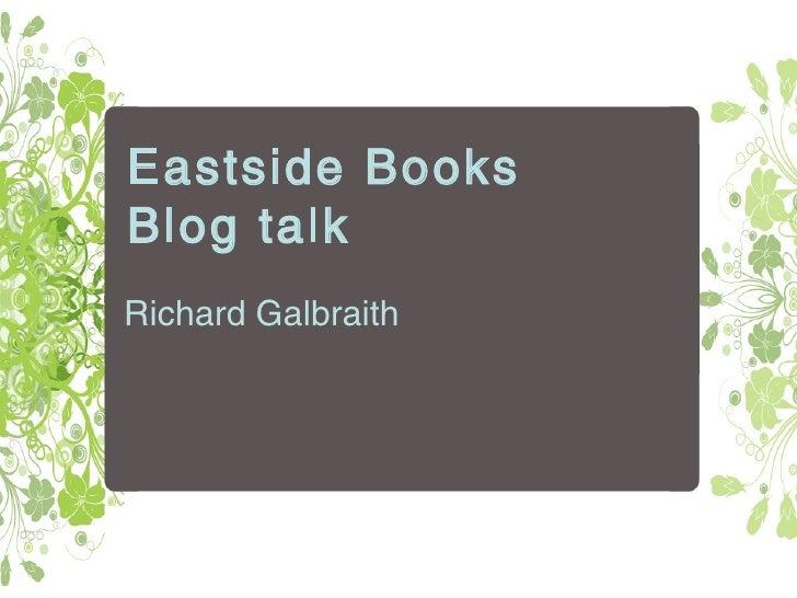 Eastside Books Blog talk Richard Galbraith