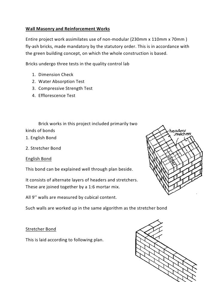 Wall Masonry and Reinforcement WorksEntire project work assimilates use of non-modular (230mm x 110mm x 70mm )fly-ash bric...