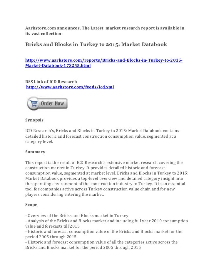 Aarkstore.com announces, The Latest market research report is available inits vast collection:Bricks and Blocks in Turkey ...