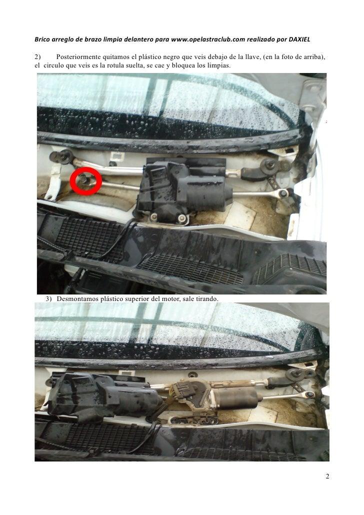 Brico arreglo de brazo limpia delantero para www.opelastraclub.com realizado por DAXIEL2)     Posteriormente quitamos el p...