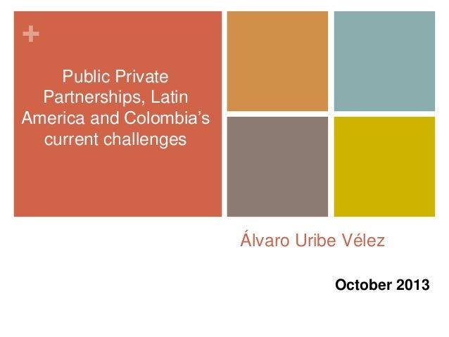 Public private partnership present status and