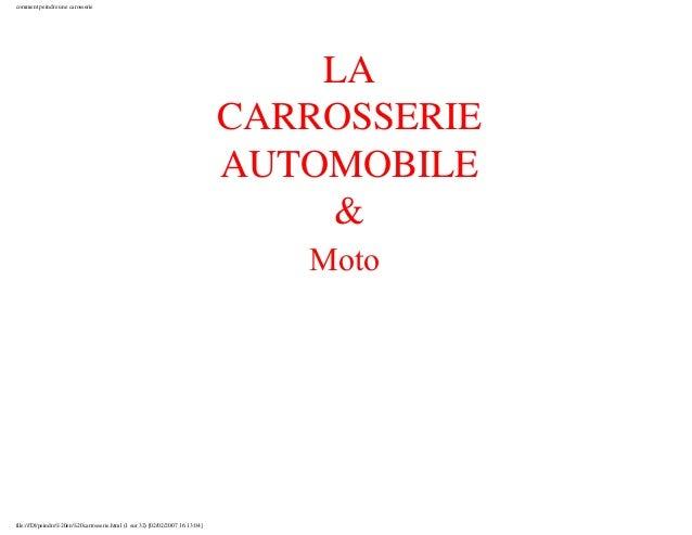 comment peindre une carosserie LA CARROSSERIE AUTOMOBILE & Moto file:///D|/peindre%20en%20carrosserie.html (1 sur 32) [02/...