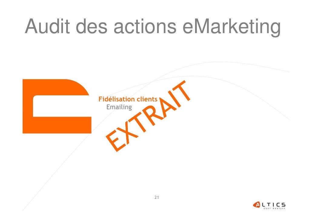 Audit des actions eMarketing        Fidélisation clients           Emailing                           21