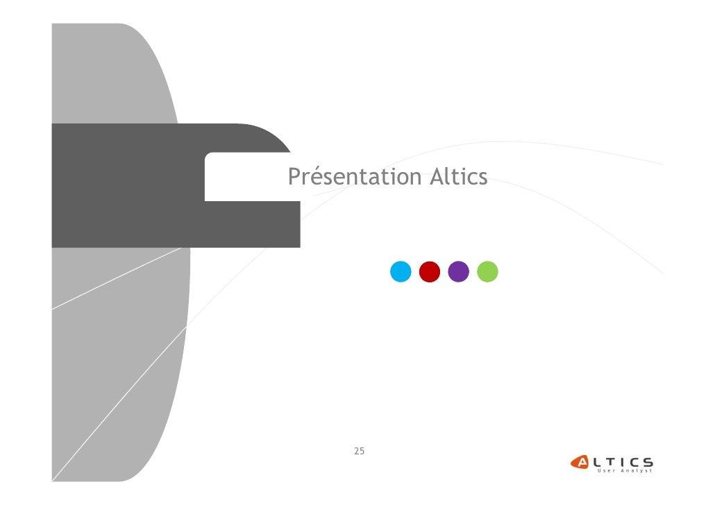 Présentation Altics      25