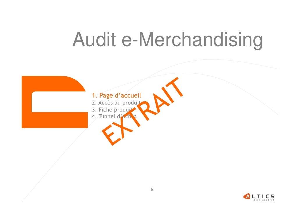 Audit e-Merchandising  1. Page d'accueil  2. Accès au produit  3. Fiche produit  4. Tunnel d'achat                        6