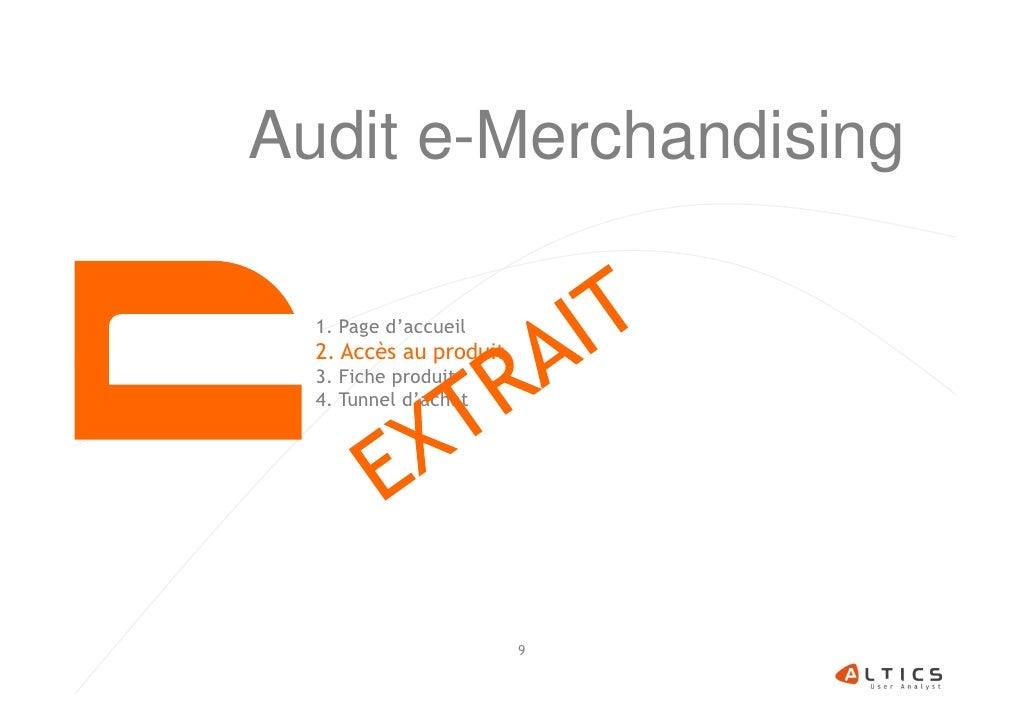 Audit e-Merchandising  1. Page d'accueil  2. Accès au produit  3. Fiche produit  4. Tunnel d'achat                        9