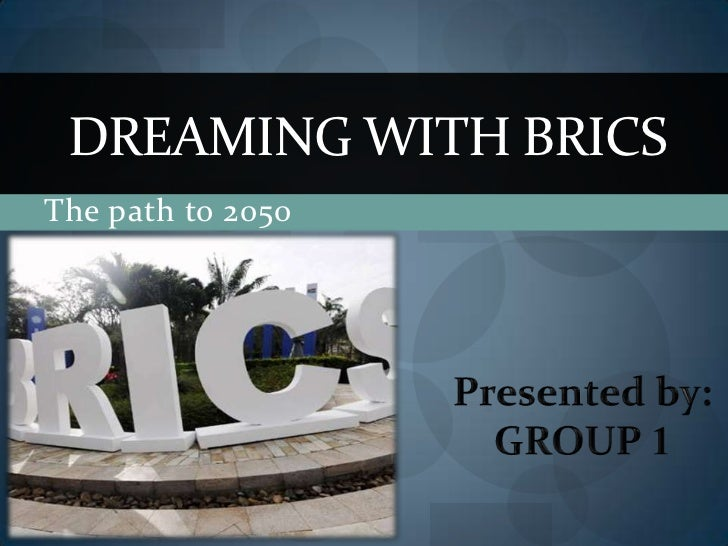 DREAMING WITH BRICSThe path to 2050