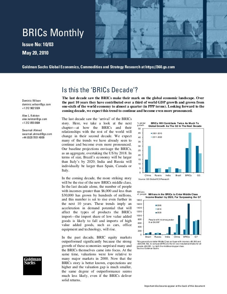 BRICs MonthlyIssue No: 10/03May 20, 2010Goldman Sachs Global Economics, Commodities and Strategy Research at https://360.g...