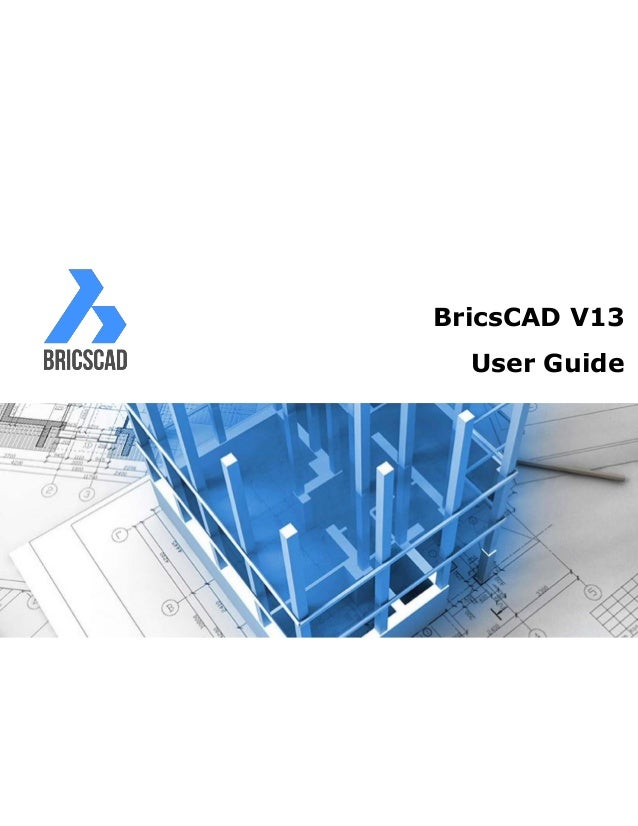 BricsCAD V13  User Guide