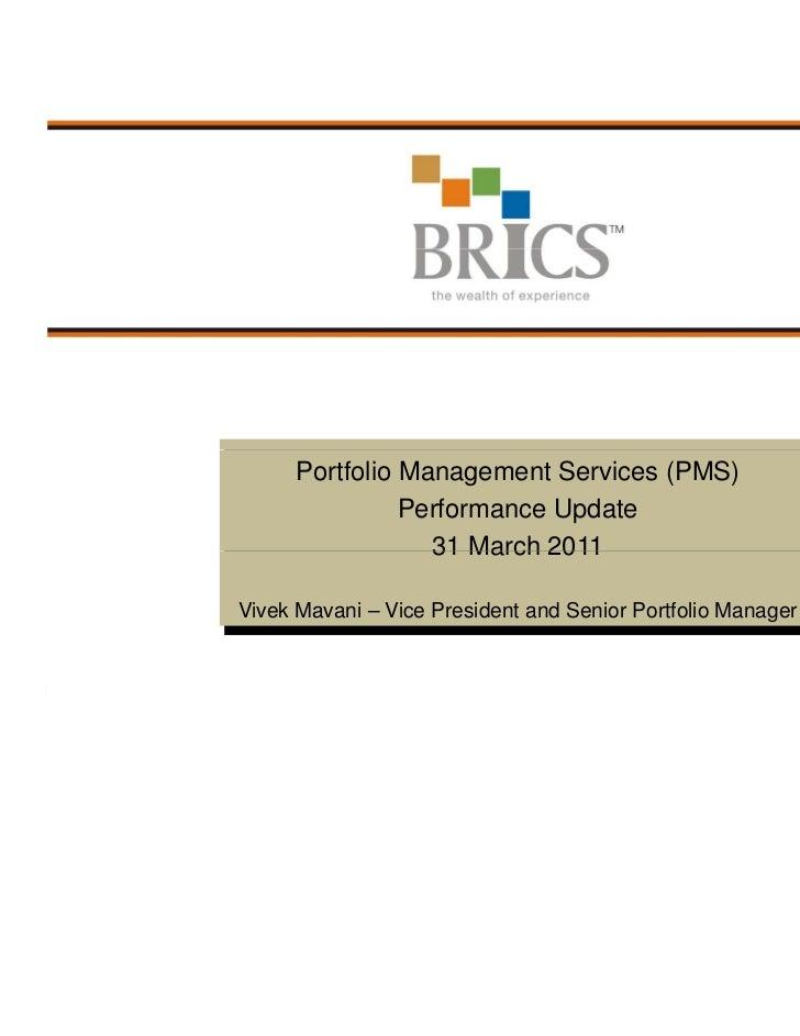 BRICS PMS Performance Update - 31 March 2011