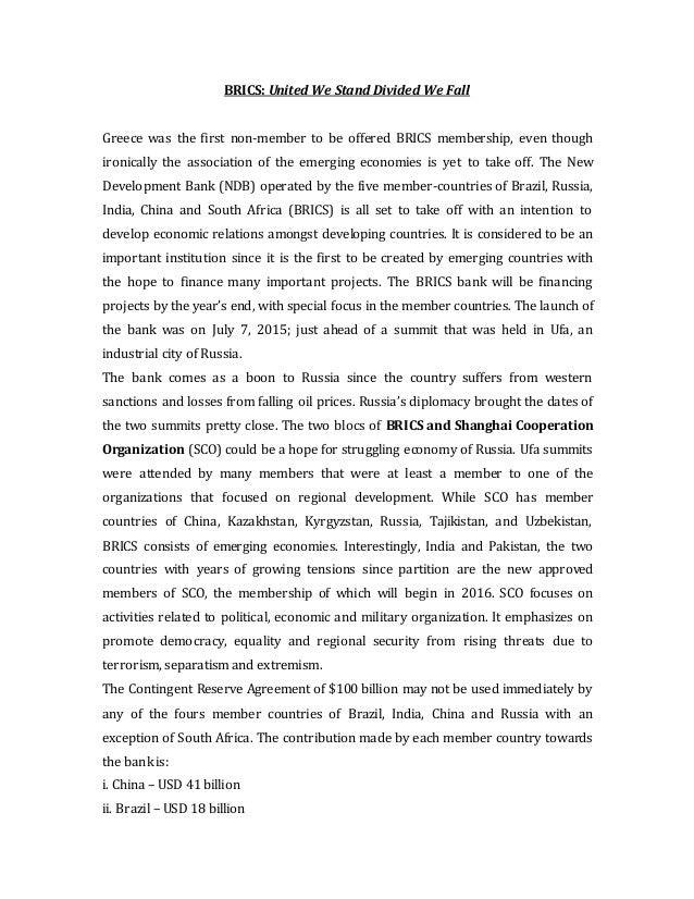 BRICS: United We Stand Divided We Fall Greece was the first non-member to be offered BRICS membership, even though ironica...