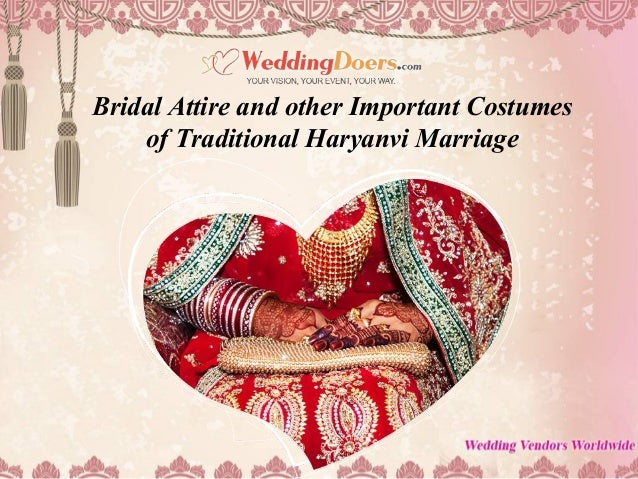 Bridal Attire and other Important Costumes of Traditional Haryanvi Marriage