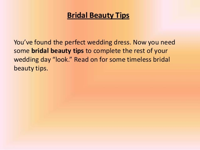 Bridal beauty tips 1 638gcb1389657486 bridal beauty tips youve found the perfect wedding dress junglespirit Images