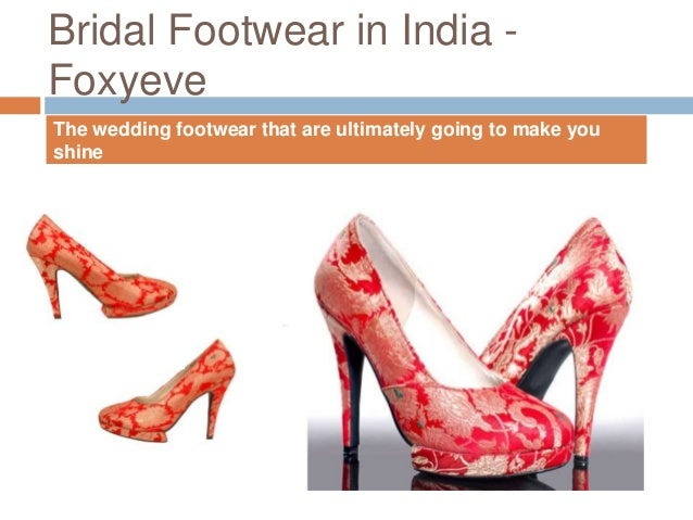 297e2aee697d Buy bridal shoes online India