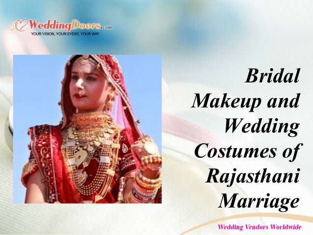 4c7864d6ca bridal-makeup-and-wedding-costumes-of-rajasthani-marriage -1-638.jpg?cb=1454397974