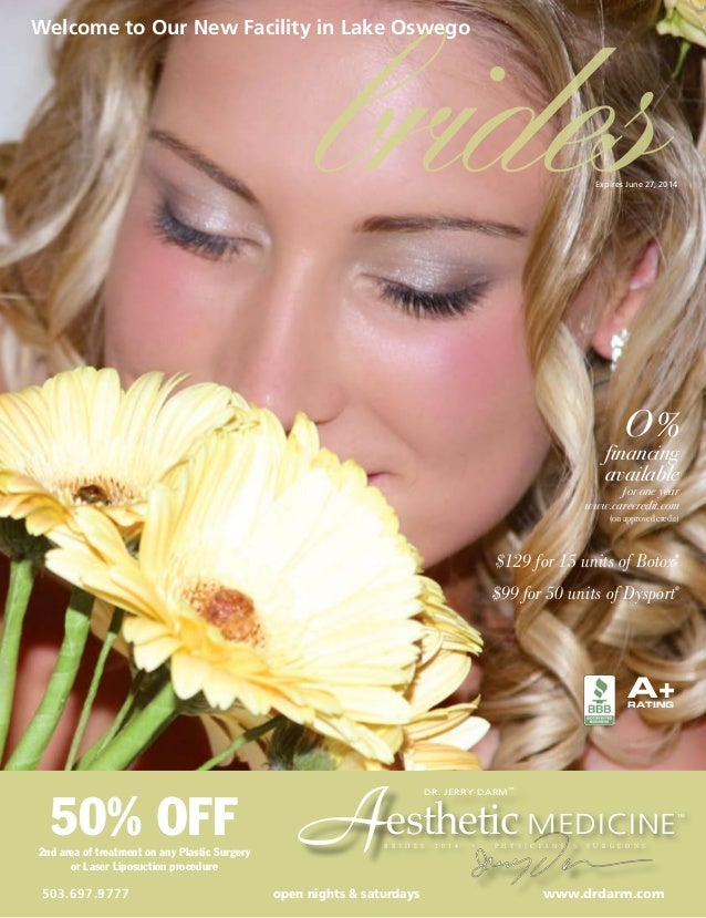 brides Welcome to Our New Facility in Lake Oswego O%  financing available ƒor one year www.carecredit.com (on approved cr...