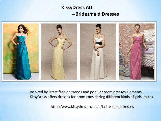 Inspired by latest fashion trends and popular prom dresses elements,KissyDress offers dresses for prom considering differe...
