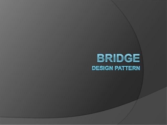 목차  Bridge pattern  1. 1) 2) 3)  정의 구조 사용 예 (1) (2)  C# Structural example code Real-world code - C# 개발 코드 - Java 개발 코드