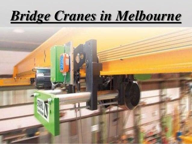 Bridge Cranes in Melbourne
