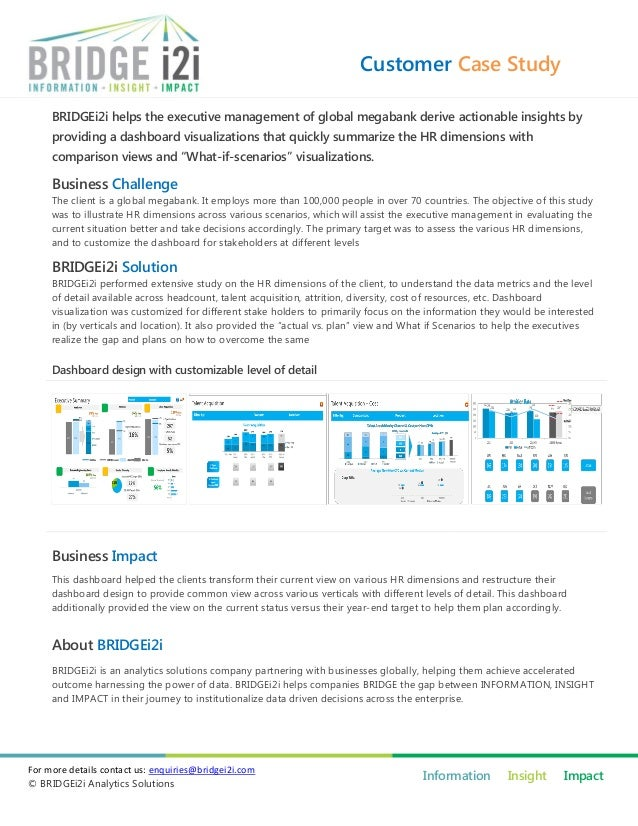 Customer Case Study BRIDGEi2i helps the executive management of global megabank derive actionable insights by providing a ...
