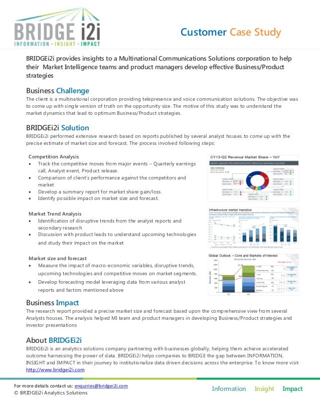 Customer Case Study BRIDGEi2i provides insights to a Multinational Communications Solutions corporation to help their Mark...