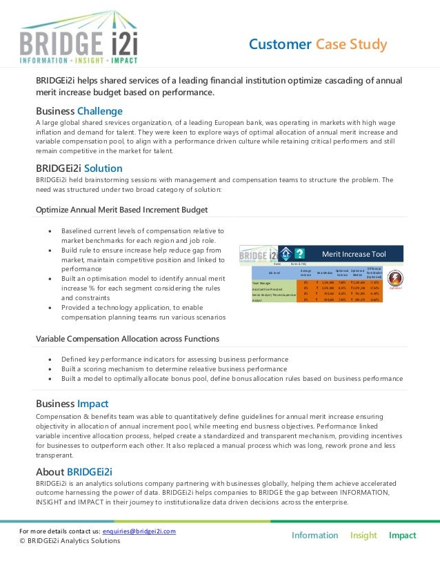 Customer Case Study     BRIDGEi2i helps shared services of a leading financial institution optimize cascading of annual   ...