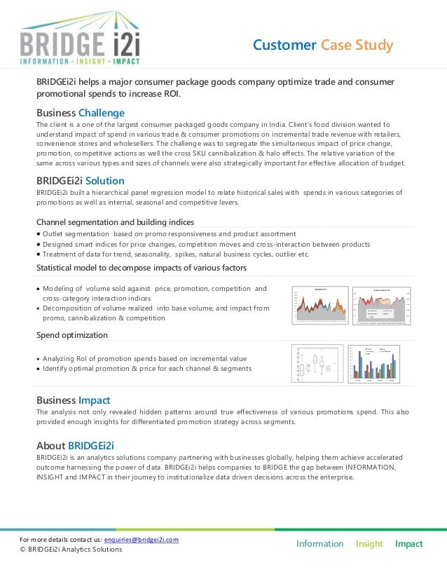 Customer Case Study     BRIDGEi2i helps a major consumer package goods company optimize trade and consumer     promotional...