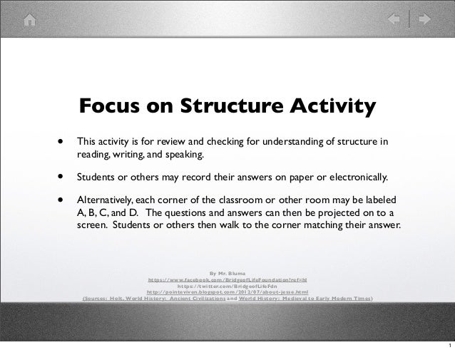 Focus on Structure Activity •  This activity is for review and checking for understanding of structure in reading, writing...