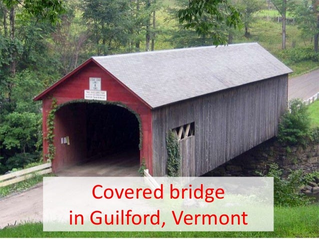 Covered bridge in Guilford, Vermont