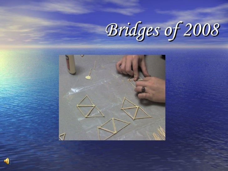 Bridges of 2008