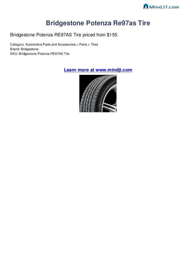 Bridgestone Potenza Re97As Review >> Bridgestone Potenza Re97as Tire Review By Mindjt