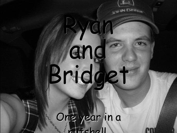One year in a nutshell. Ryan and Bridget