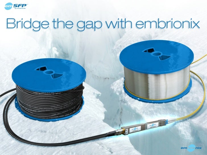Bridge the gap with embrionix