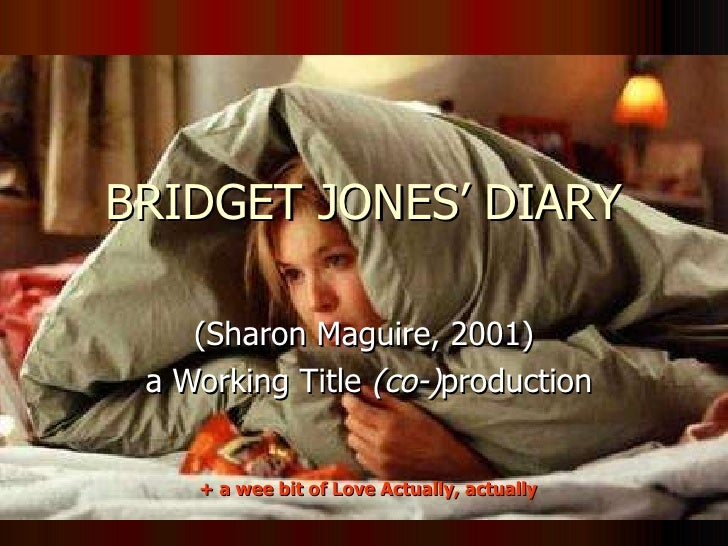 BRIDGET JONES' DIARY (Sharon Maguire, 2001) a Working Title  (co-) production + a wee bit of Love Actually, actually
