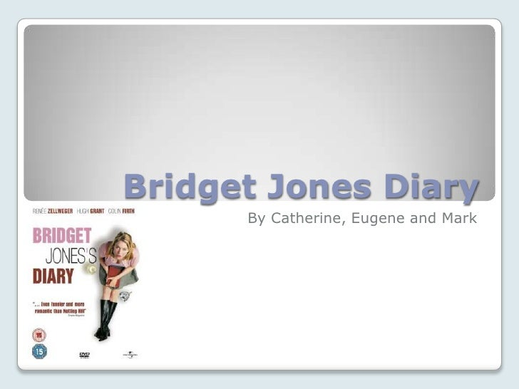 an analysis of the diary of bridget jones When bridget jones's diary was published in 1996, helen fielding was praised by masses of readers and reviewers for the authenticity of the narrative voice.