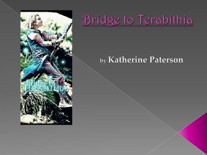 Bridge to Terabithia<br />byKatherine Paterson<br />