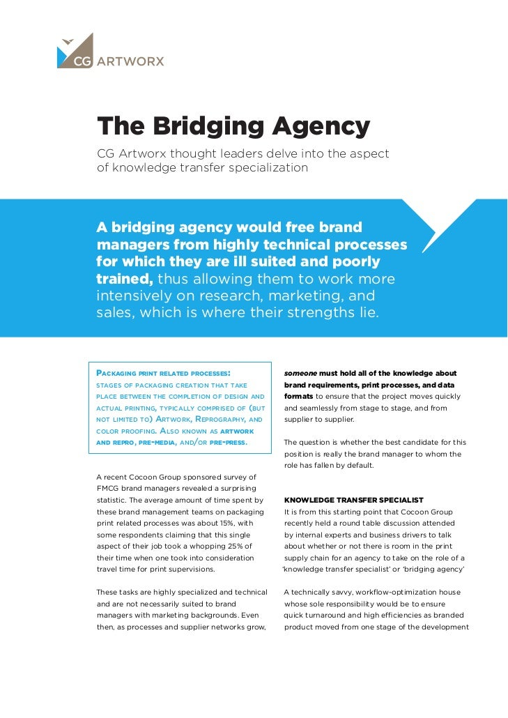 The Bridging AgencyCG Artworx thought leaders delve into the aspectof knowledge transfer specializationA bridging agency w...