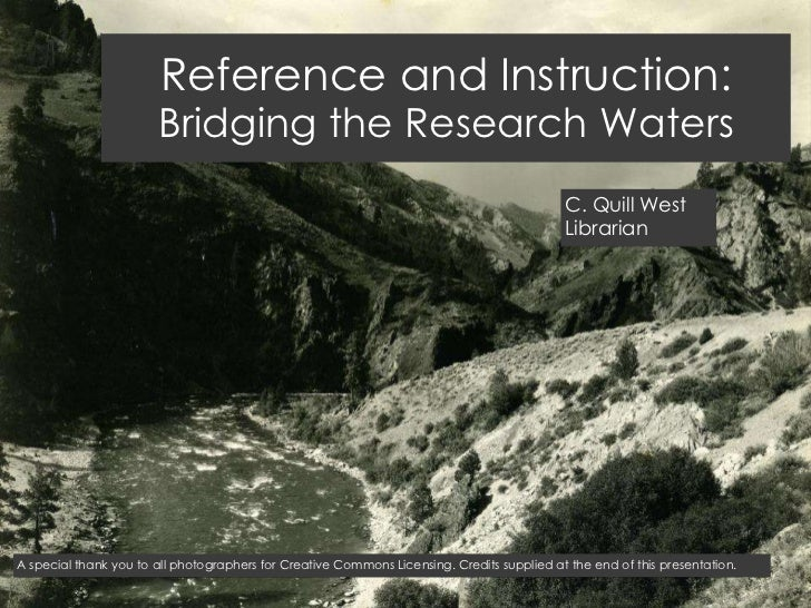 Reference and Instruction:                       Bridging the Research Waters                                             ...