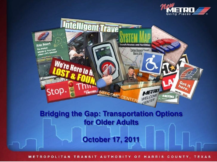 Bridging the Gap: Transportation Options for Older Adults<br />October 17, 2011<br />