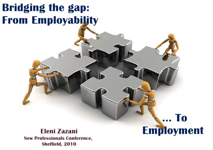 Bridging The Gap From Employability To Employment  Gap In Employment